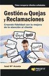 GESTIÓN DE QUEJAS Y RECLAMACIONES
