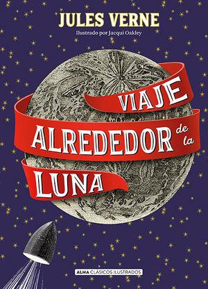 VIAJE ALREDEDOR DE LA LUNA (CLÁSICOS)