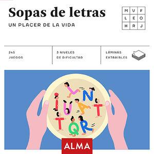 SOPA DE LETRAS: UN PLACER DE LA VIDA (CUADRADOS DE DIVERSIÓN)