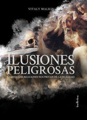 ILUSIONES PELIGROSAS