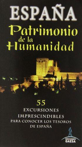 ESPAÑA PATRIMONIO DE LA HUMANIDAD