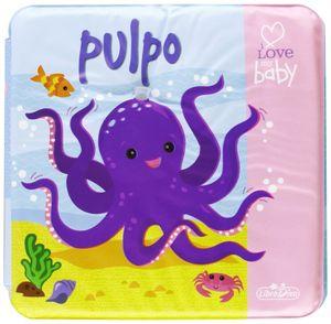 LIBRO BAÑO PULPO I LOVE MY BABY
