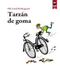 TARZÁN DE GOMA