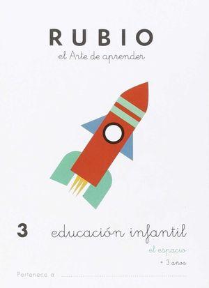 EDUCACIÓN INFANTIL 3 ESPACIO RUBIO 3 AÑOS