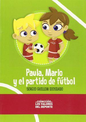 PAULA, MARIO Y EL PARTIDO DE FUTBOL