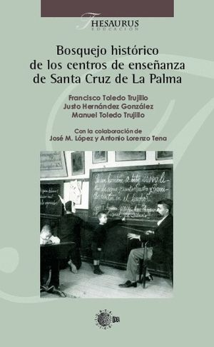 BOSQUEJO HISTORICO CENTROS ENSEÑANZA DE SANTA CRUZ DE LA PALMA