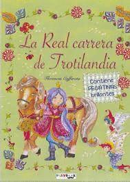 LA REAL CARRERA DE TROTILANDIA