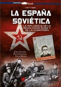LA ESPAÑA SOVIÉTICA.