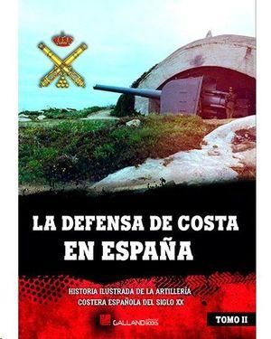 LA DEFENSA DE COSTA EN ESPAÑA