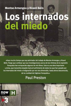 LOS INTERNADOS DEL MIEDO