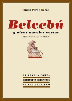 BELCEBÚ Y OTRAS NOVELAS CORTAS