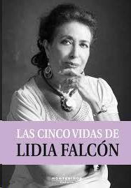 LAS CINCO VIDAS DE LIDIA FALCÓN