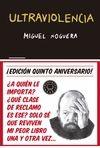 ULTRAVIOLENCIA. EDICIÓN ESPECIAL 5º ANIVERSARIO