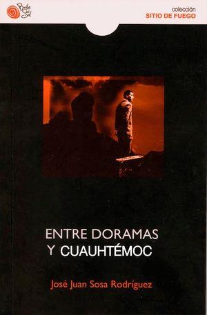 ENTRE DORAMAS Y CUAUTHEMOC