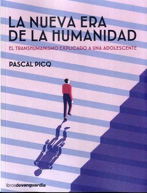 NUEVA ERA DE LA HUMANIDAD, LA