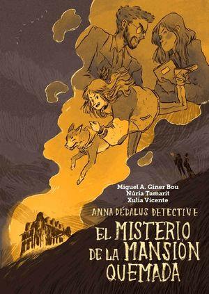 EL MISTERIO DE LA MANSIÓN QUEMADA