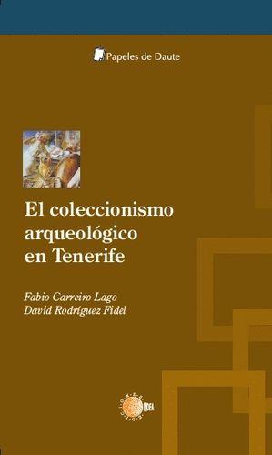 COLECCIONISMO ARQUEOLOGICO EN TENERIFE, EL