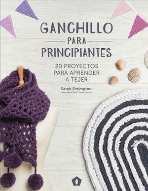 GANCHILLO PARA PRINCIPIANTES