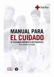 MANUAL PARA EL CUIDADO DE PERSONAS MAYORES O DEPENDIENTES
