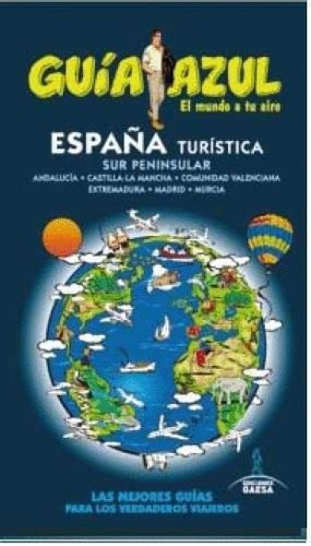 ESPAÑA TURISTICA SUR 2015 GUIA AZUL