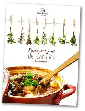 RECETAS ANTIGUAS DE CANARIAS