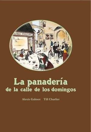 LA PANADERA DE LA CALLE DE LOS DOMINGOS