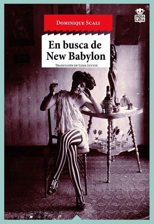 EN BUSCA DE NEW BABYLON