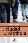 LA CIUDAD DE ALETHEIA