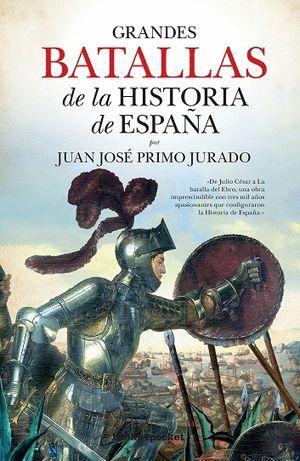 GRANDES BATALLAS DE LA HISTORIA DE ESPAÑA