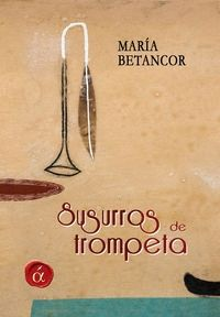 SUSURROS DE TROMPETA