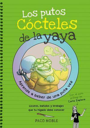 LOS PUTOS CÓCTELES DE LA YAYA