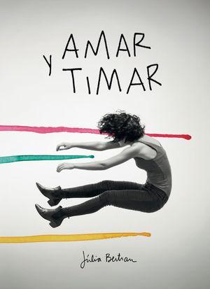 AMAR Y TIMAR