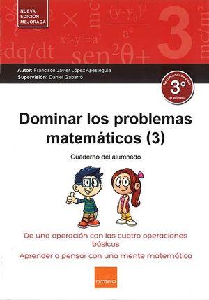 E.P.-DOMINAR PROBLEMAS MATEMATICOS 3º (2017)