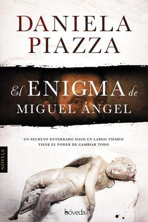 ENIGMA MIGUEL ANGEL,EL