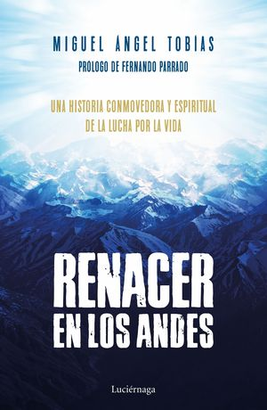 RENACER EN LOS ANDES