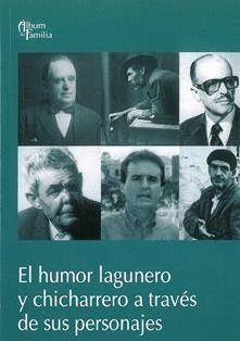 EL HUMOR LAGUNERO Y CHICHARRERO A TRAVÉS DE SUS PERSONAJES