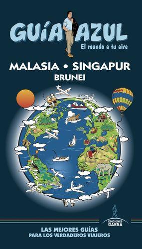 MALASIA, SINGAPUR Y BRUNEI 2017 GUIA AZUL