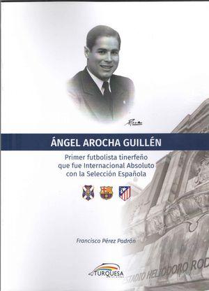 ANGEL AROCHA GUILLEN