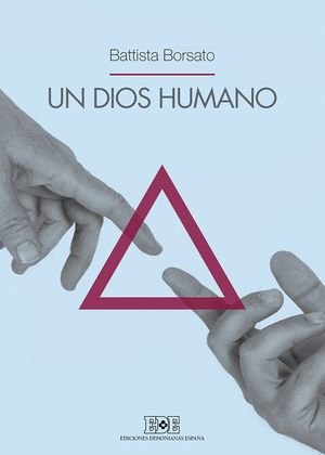 UN DIOS HUMANO