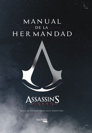 MANUAL DE LA HERMANDAD-ASSASSIN'S CREED