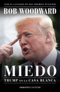 MIEDO. TRUMP EN LA CASA BLANCA