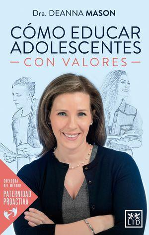 CÓMO EDUCAR ADOLESCENTES