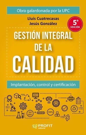 GESTIÓN INTEGRAL DE LA CALIDAD