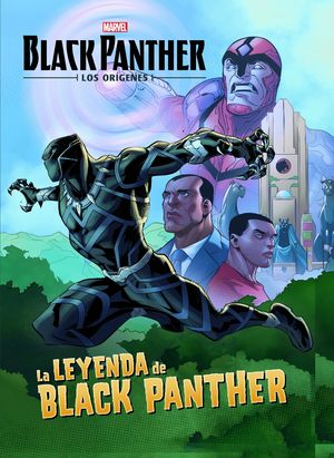 BLACK PANTHER. LOS ORÍGENES. LA LEYENDA DE BLACK PANTHER