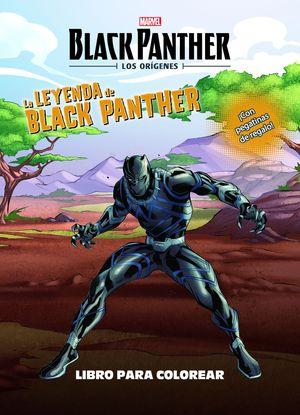 BLACK PANTHER. LOS ORÍGENES. LA LEYENDA DE BLACK PANTHER. LIBRO PARA COLOREAR