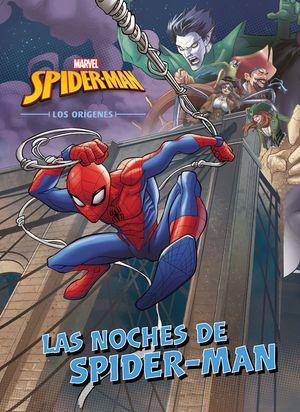SPIDER-MAN. LOS ORÍGENES. LAS NOCHES DE SPIDER-MAN
