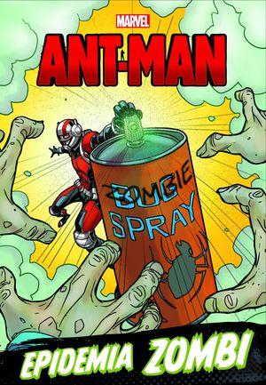 ANT-MAN. EPIDEMIA ZOMBI