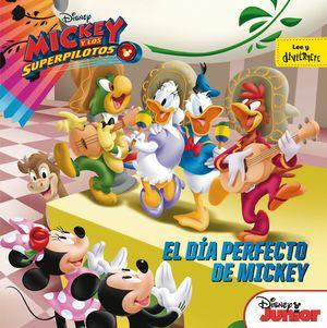 MICKEY Y LOS SUPERPILOTOS. EL DÍA PERFECTO DE MICKEY