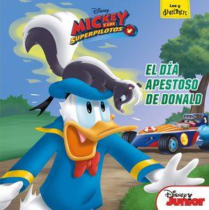 MICKEY Y LOS SUPERPILOTOS. EL DÍA APESTOSO DE DONALD