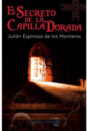 EL SECRETO DE LA CAPILLA DORADA
